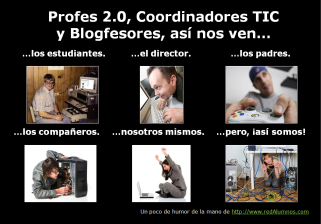 Así nos ven a los profes 2.0, coordinadores TIC y blogfesores